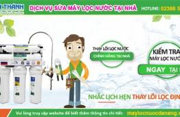Dịch vụ Sửa Máy Lọc Nước tận nhà Tại Đà Nẵng Uy Tín – Giá RẺ Nhất